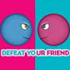 Defeat Your Friend
